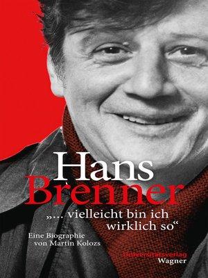 """cover image of Hans Brenner. """"vielleicht bin ich wirklich so"""""""