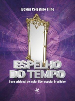 cover image of Espelho do tempo
