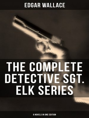 cover image of The Complete Detective Sgt. Elk Series (6 Novels in One Edition)