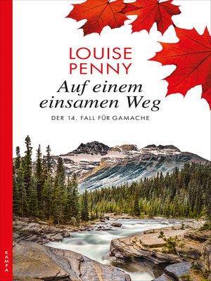 cover image of Auf einem einsamen Weg