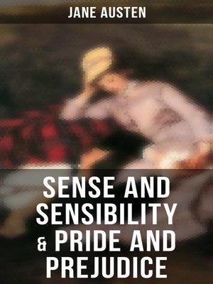 cover image of Sense and Sensibility & Pride and Prejudice