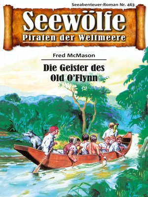 cover image of Seewölfe--Piraten der Weltmeere 463