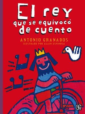 cover image of El rey que se equivocó de cuento