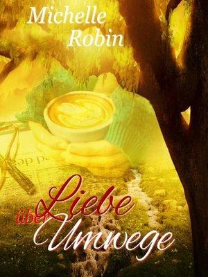 cover image of Liebe über Umwege