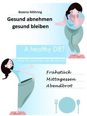 cover image of Gesund abnehmen--gesund bleiben