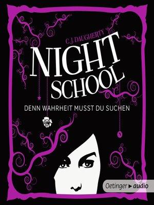 cover image of Night School--Denn Wahrheit musst du suchen (3)