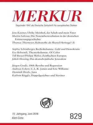 cover image of MERKUR Gegründet 1947 als Deutsche Zeitschrift für europäisches Denken--2018-06