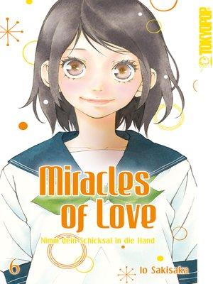 cover image of Miracles of Love--Nimm dein Schicksal in die Hand 06