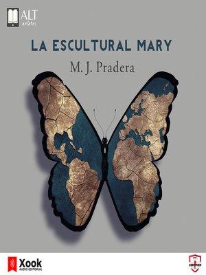 cover image of La escultural Mary