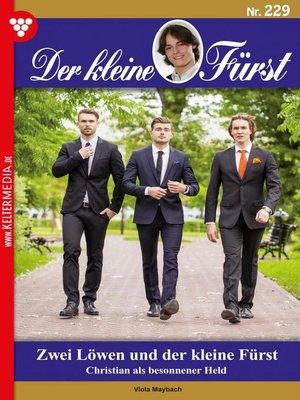 cover image of Der kleine Fürst 229 – Adelsroman