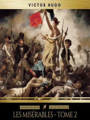 cover image of Les Misérables--tome 2