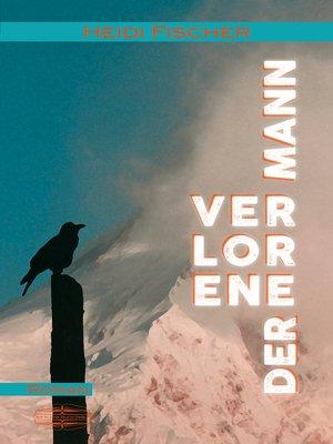 cover image of Der verlorene Mann