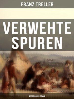 cover image of Verwehte Spuren (Historischer Roman)