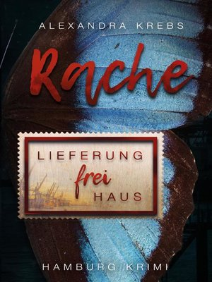 cover image of Rache--Lieferung frei Haus