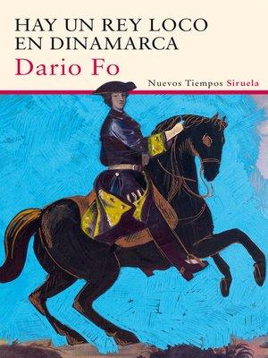 cover image of Hay un rey loco en Dinamarca