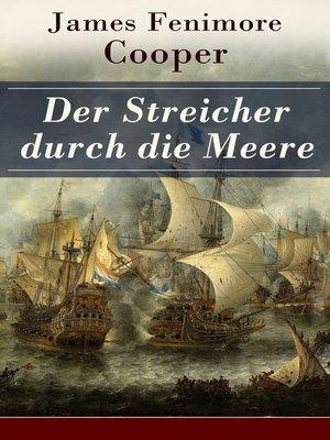 cover image of Der Streicher durch die Meere