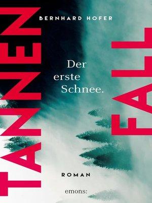 cover image of Tannenfall. Der erste Schnee