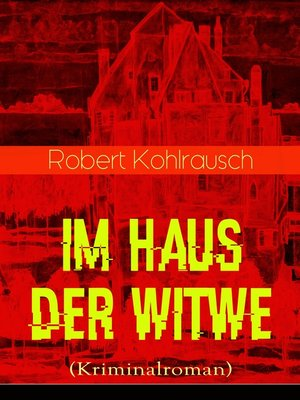 cover image of Im Haus der Witwe (Kriminalroman)