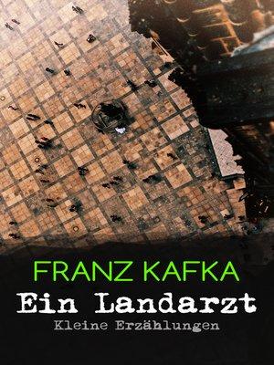 cover image of Ein Landarzt--Kleine Erzählungen