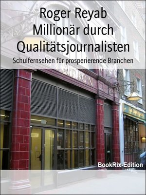 cover image of Millionär durch Qualitätsjournalisten