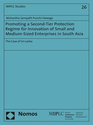 cover image of Promoting a Second-Tier Protection Regime for Innovation of Small and Medium-Sized Enterprises in South Asia