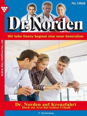 cover image of Dr. Norden 1068--Arztroman
