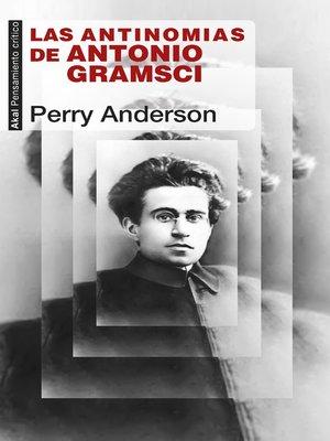 cover image of Las antinomias de Antonio Gramsci