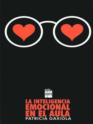 cover image of La inteligencia emocional en el aula