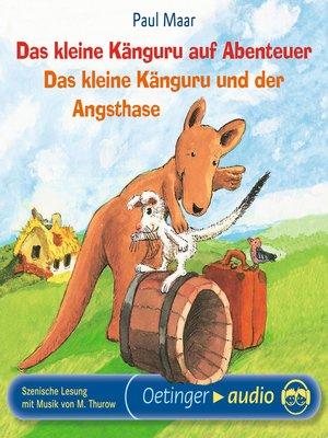 cover image of Das kleine Känguru auf Abenteuer / Das kleine Känguru und der Angsthase