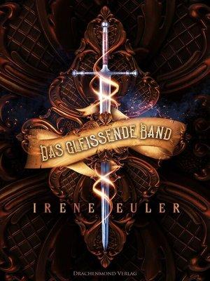 cover image of Das gleißende Band