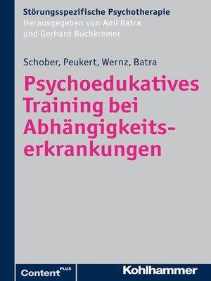 cover image of Psychoedukatives Training bei Abhängigkeitserkrankungen