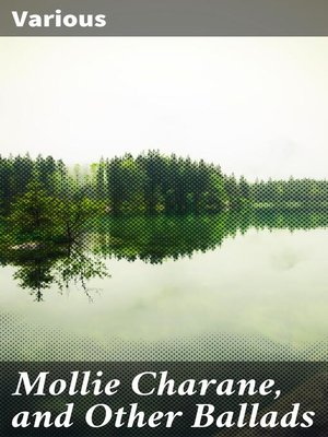 cover image of Mollie Charane, and Other Ballads