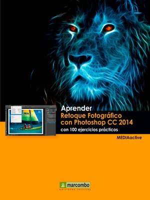 cover image of Aprender Retoque Fotográfico con Photoshop CC 2014 con 100 ejercicios prácticos