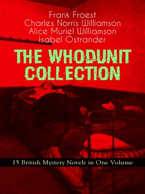 cover image of The Whodunit Collection--15 British Mystery Novels in One Volume