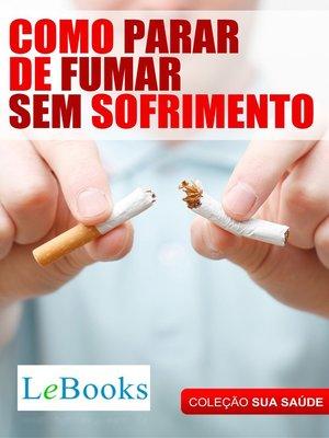 cover image of Como parar de fumar sem sofrimento