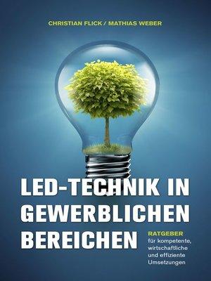 cover image of LED-Technik in gewerblichen Bereichen