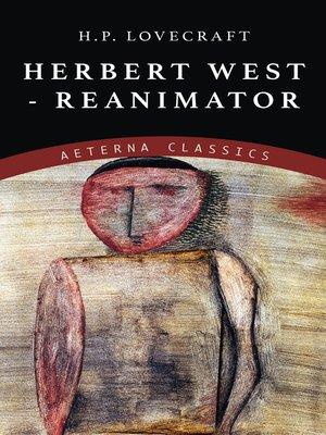 cover image of Herbert West--Reanimator