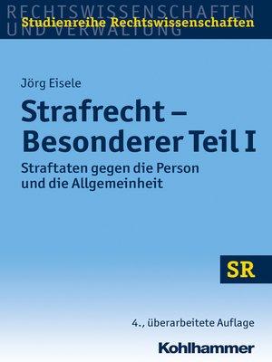 cover image of Strafrecht--Besonderer Teil I