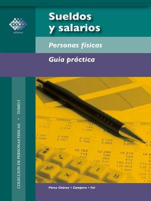 cover image of Sueldos y salarios. Personas físicas. Guía práctica 2017