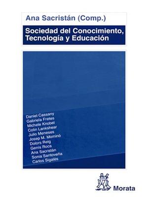 cover image of Sociedad del Conocimiento, Tecnología y Educación