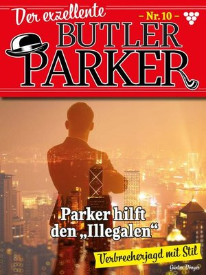 cover image of Der exzellente Butler Parker 10 – Kriminalroman