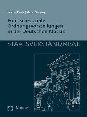 cover image of Politisch-soziale Ordnungsvorstellungen in der Deutschen Klassik