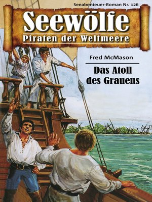 cover image of Seewölfe--Piraten der Weltmeere 126