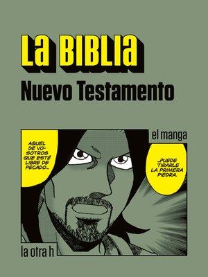 cover image of La Biblia. Nuevo Testamento
