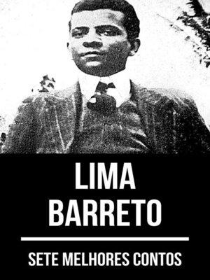 cover image of 7 melhores contos de Lima Barreto