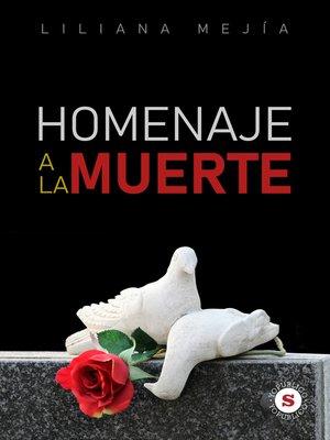 cover image of Homenaje a la muerte