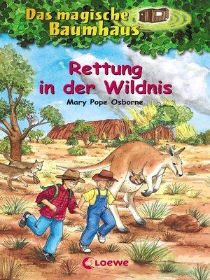 cover image of Das magische Baumhaus 18--Rettung in der Wildnis
