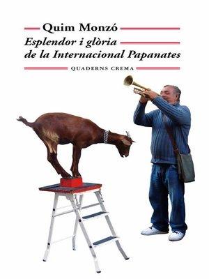 cover image of Esplendor i glòria de la Internacional Papanates