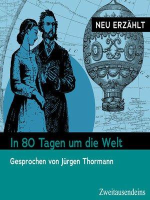 cover image of In 80 Tagen um die Welt – neu erzählt