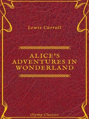 cover image of Alice's Adventures in Wonderland (Olymp Classics)